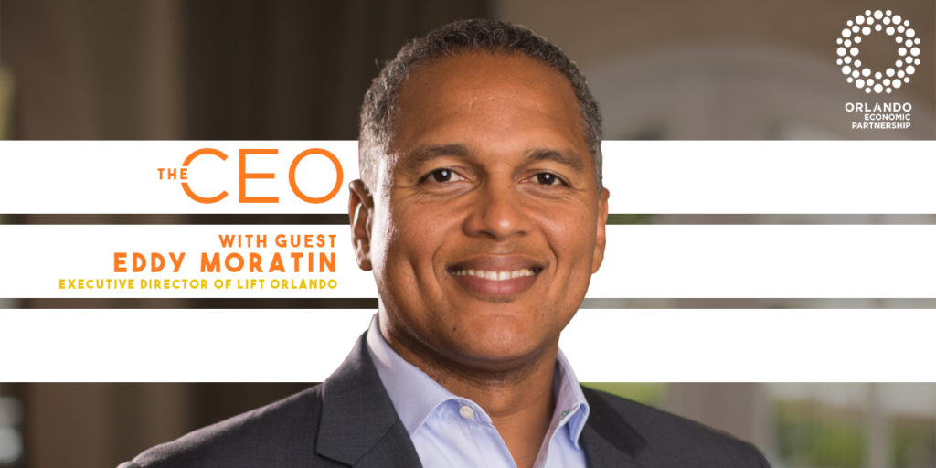CEO Podcast Eddy Moratin Lift Orlando